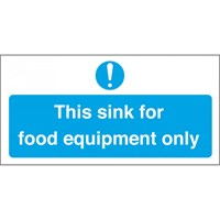 Sign - This sink for food equipment only