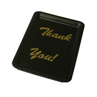 Tip Tray Black - Thank You
